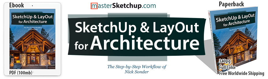 Sketchup layout for architecture book the step by step workflow sketchup layout for architecture book the step by step workflow of nick sonder written by matt donley and nick sonder fandeluxe Gallery